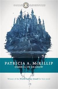 Ombria in Shadow (Fantasy Masterworks)