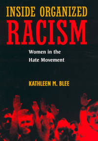 Inside Organized Racism: Women in the Hate Movement