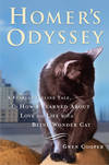 image of Homer's Odyssey : A Fearless Feline Tale, or How I Learned about Love and Life with a Blind Wonder Cat