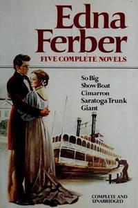 image of Edna Ferber: Five Complete Novels