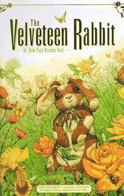 image of The Velveteen Rabbit: Or, How Toys Become Real (The childrens classic edition)