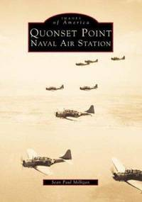 Quonset Point Naval Air Station: Gem of the Atlantic (Images of America)
