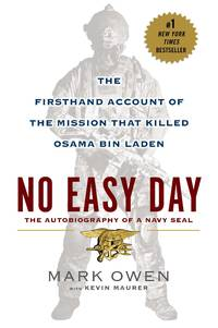 image of No Easy Day: The Firsthand Account of the Mission That Killed Osama Bin Laden