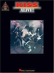 KISS ALIVE] (Guitar Recorded Versions)