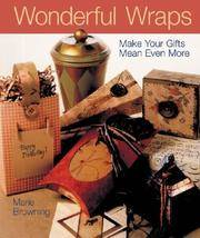 image of Wonderful Wraps: Make Your Gifts Mean Even More