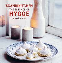 Scandikitchen: The Essence of Hygge by  Bronte Aurell - Paperback - 2017 - from Revaluation Books (SKU: __1849758743)