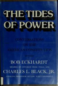 The Tides of Power (INSCRIBED)  Conversations on the American Constitution