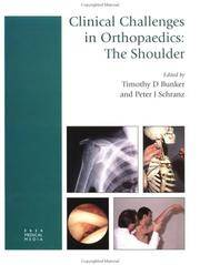 Clinical Challenges in Orthopaedics: The Shoulder