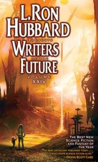 L. Ron Hubbard Presents Writers of the Future, Vol. 24