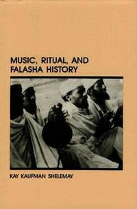 Music, Ritual, and Falasha History (Ethiopian Series, Monograph No 17)