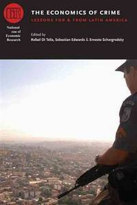 The Economics of Crime: Lessons for and from Latin America