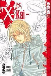 X -Kai- Volume 2