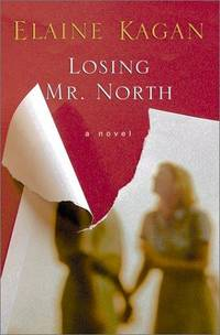 Losing Mr. North:  A Novel (SIGNED and Inscribed to Valerie Harper)