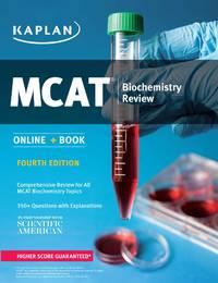 MCAT Biochemistry Review 2018-2019: Online + Book (Kaplan Test Prep)