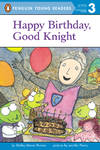 image of Happy Birthday, Good Knight (Penguin Young Readers, Level 3)