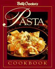 Betty Crocker's Pasta Cookbook