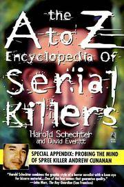 The A to Z Encyclopedia of Serial Killers (Pocket Books True Crime) Schechter, Harold