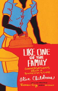 image of Like One of the Family: Conversations from a Domestic's Life