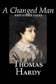 image of A Changed Man and Other Tales by Thomas Hardy, Fiction, Literary, Short Stories