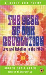 The Year of Our Revolution. Love and Rebellion in the 1960s