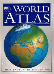 DK World Atlas : The Atlas of the 21st Century