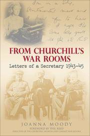 From Churchill's War Rooms,  Letters of a Secretary 1943-45