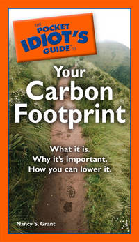 POCKET IDIOTS GUIDE TO YOUR CARBON FOOTPRINT