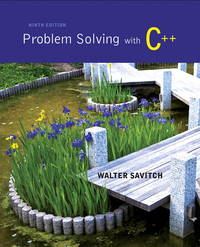 walter savitch problem solving with c++ 8th edition