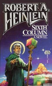 Sixth Column by Robert A. Heinlein - 1988-01-02 - from Books Express and Biblio.com