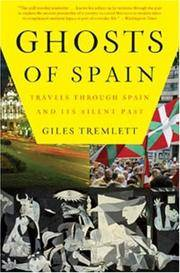 Ghosts of Spain Travels Through Spain and Its Silent  Past