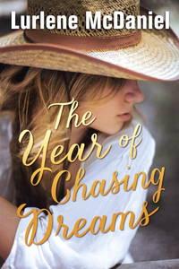 The Year of Chasing Dreams (Luminous Love)