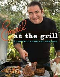 Emeril at the Grill by  Emeril; Lagasse - Hardcover - 2009 - from Redbrick Books and Biblio.co.uk