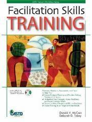 Facilitation Skills Training (ASTD Trainer's Workshop Series)