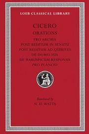 Orations: Pro Archia, Post Reditum in Sentu, Post Reditum Ad Quirit (Loeb Classical Library, No....