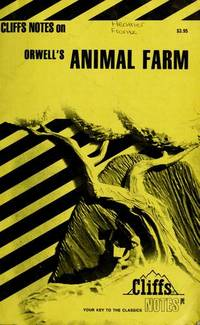 Orwell's Animal Farm (Cliffs Notes) by  Frank H. Thompson Jr L. David Allen - Paperback - February 1967 - from The Book Nook and Biblio.com