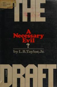 The Draft: A Necessary Evil? (An Impact Book)