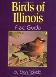 Birds of Illinois Field Guide by  Stan Tekiela - Paperback - Unknown Edition, Printing - 1999 - from after-words bookstore and Biblio.com