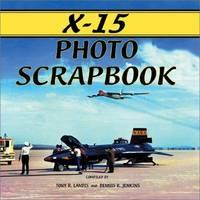 X-15 Photo Scrapbook