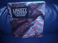 LIBERTY OF LONDON: Masters of Style & Decoration