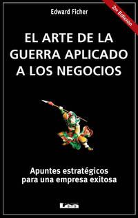 image of El arte de la guerra / The Art of War: Aplicado a Los Negocios / Applied to Business (Spanish Edition)