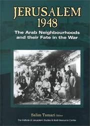 JERUSALEM 1948: THE ARAB NEIGHBOURHOODS AND THEIR FATE IN THE WAR