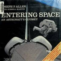 Entering Space an Astrounaut's Odyssey