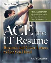 ACE the IT Resume: Resumes and Cover Letters to Get You Hired [Paperback] Moreira, Paula