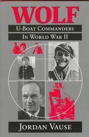 Wolf U-Boat Commanders in World War 2