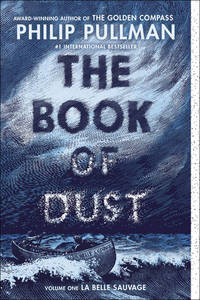La Belle Sauvage - The Book of Dust, Vol. 1