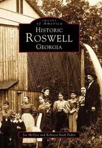Historic Roswell Georgia   (GA)  (Images of America)