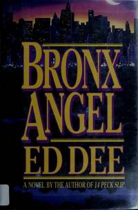 Bronx Angel: A Novel of the Nypd