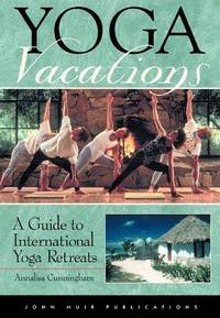 DEL-Yoga Vacations: A Guide to International Yoga Retreats