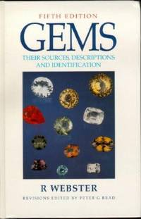 Gems: Their Sources, Descriptions and Identification