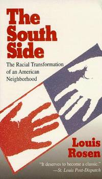 The South Side: The Racial Transformation of an American Neighborhood (Glas, 21)